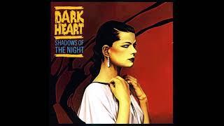 Dark Heart - Shadows Of The Night 1984 (Full Album)