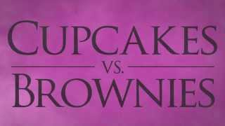 Cupcakes Vs. Brownies Teaser Trailer