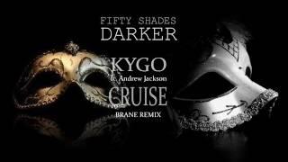 Kygo ft. Andrew Jackson - Cruise (Brane Remix)