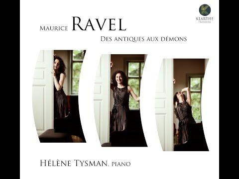 Ravel Des antiques aux démons - Hélène Tysman