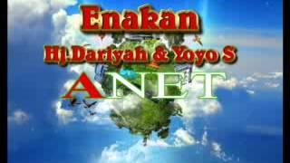 Hj.Dariyah & Yoyo S Enakan