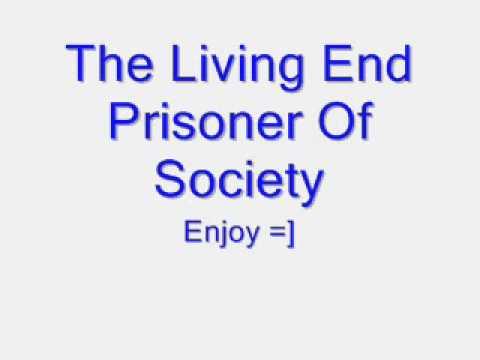 Prisoner Of Society The Living End Lyrics