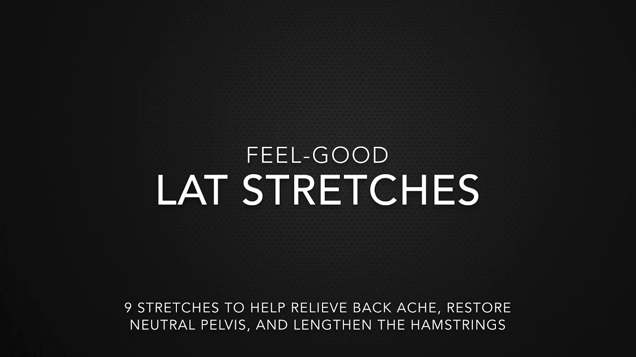 Lat Stretches