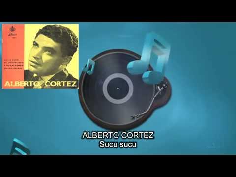 Alberto Cortez - Sucu Sucu