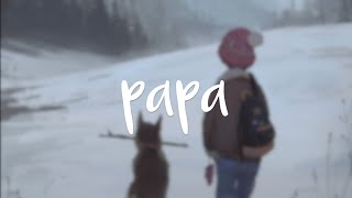 Papa⎪Mulle Beats ‣Lyrics