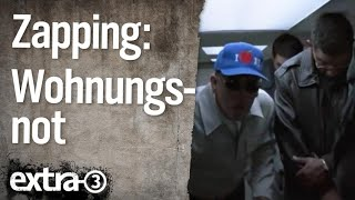 Zapping: Wohnungsnot | extra 3 | NDR