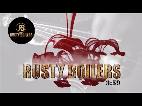 Rusty Boilers - Rusty Boilers