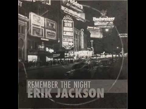 Erik jackson remember the night full album