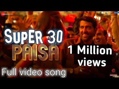 Download Paisa - Super 30    Full video song   Hrithik roshan   mrunal thakur    shekhar dadlani   paradox