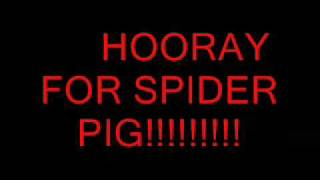 the simpsons movie ~spider pig theme song