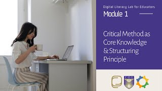 2. Critical Method as Core Knowledge and Structuring Principle