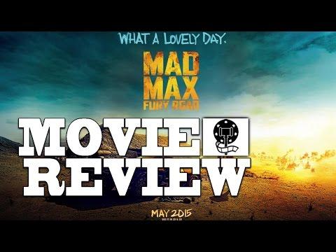 Mad Max: Fury Road - Final Verdict Film Review