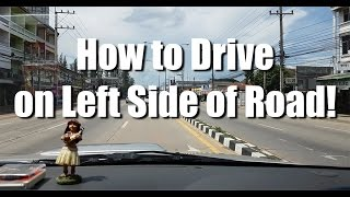 How to Drive on Left Side of Road in Thailand!