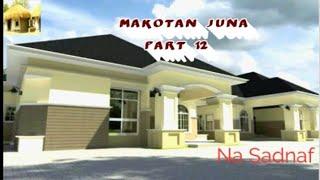 Makotan juna part 12 Labarin cin amanar aure nadama da danasanin rayuwa