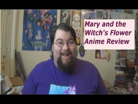 Anime Review: Mary and the Witch's Flower