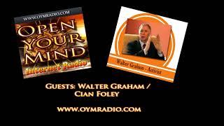 Open Your Mind (OYM) Radio - Walter Graham / Cian Foley - January 14th 2018