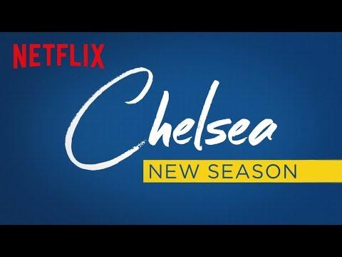 Chelsea's Back   Season 2 Trailer   Netflix