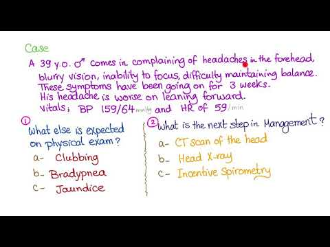Case: Headache, Balance Problems, High Blood Pressure And Low Heart Rate