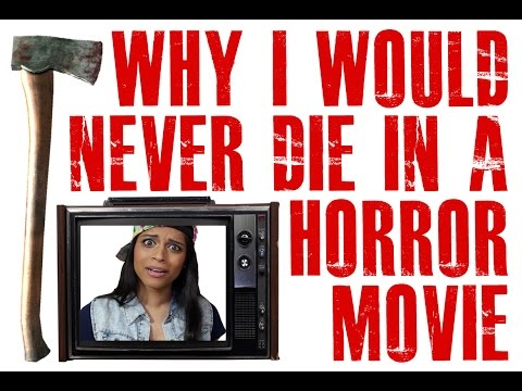 Thumbnail: Why I Would Never Die in a Horror Movie