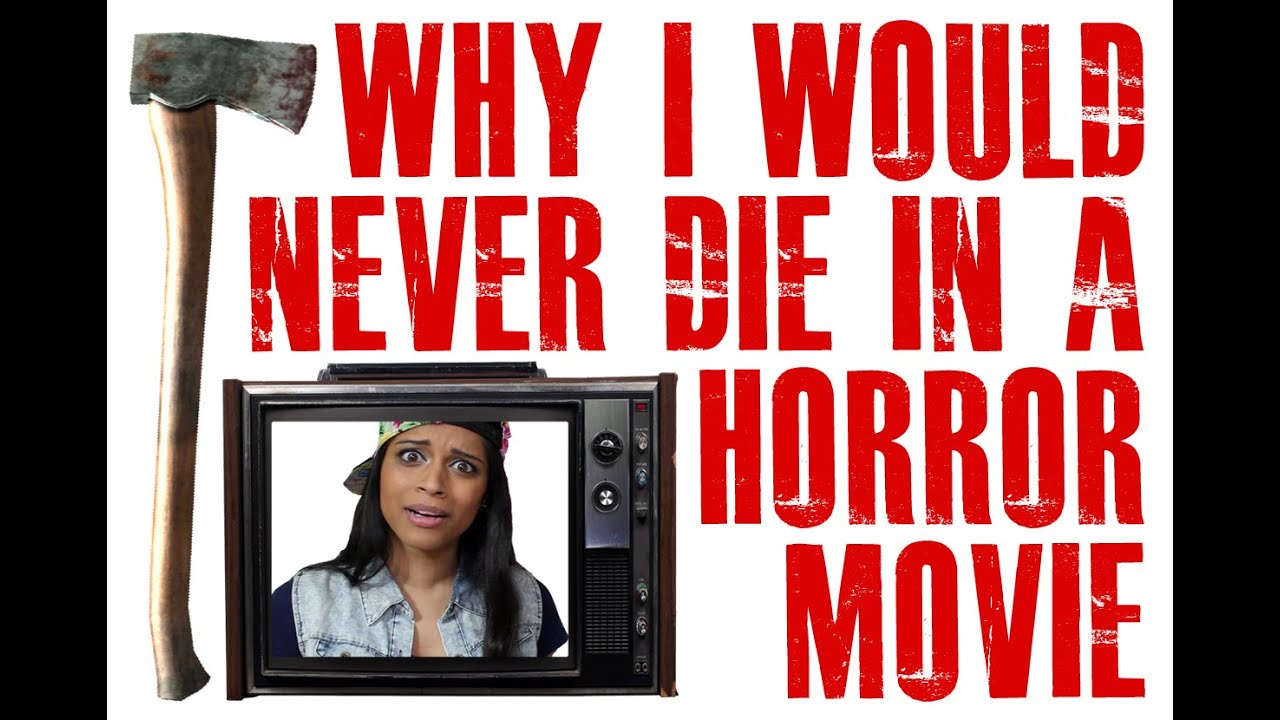 Why I Would Never Die in a Horror Movie - YouTube