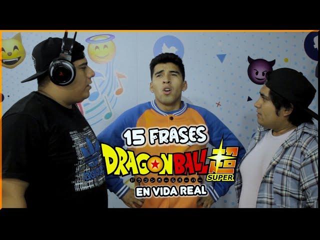 "15 FRASES DE ""DRAGON BALL Z"" EN LA VIDA REAL   ChiquiWilo"