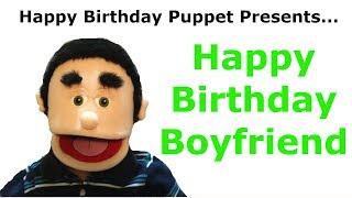 Happy Birthday Boyfriend - Birthday Song