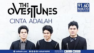 THE OVERTUNES - CINTA ADALAH