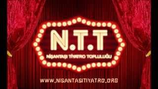 Nişantaşı Tiyatro Topluluğu (N.T.T) - Jenerik Müziği