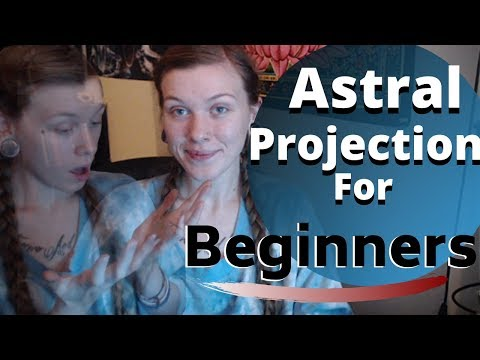 How to Astral Project For Beginners | Easy & Effective Techniques for Out-of-Body Experiences