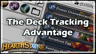 [Hearthstone] The Deck Tracking Advantage