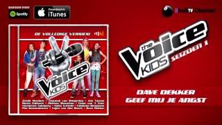 dave dekker geef mij je angst official audio of the voice kids 1