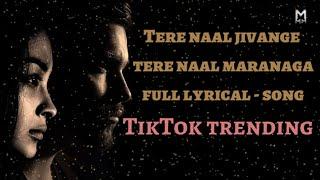 Tere naal jivange tere naal marenge  lyrics \\ Tiktok trending song 2020\\mm music star