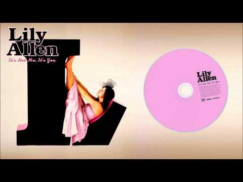 Lily Allen: It's Not Me, It's You (Special Edition)