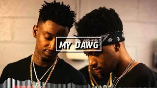 21 Savage x Metro Boomin - My Dawg (Instrumental)