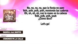 """Dasoul feat. Maffio """"Vámonos Pa La Calle"""" (Con Letra)"""