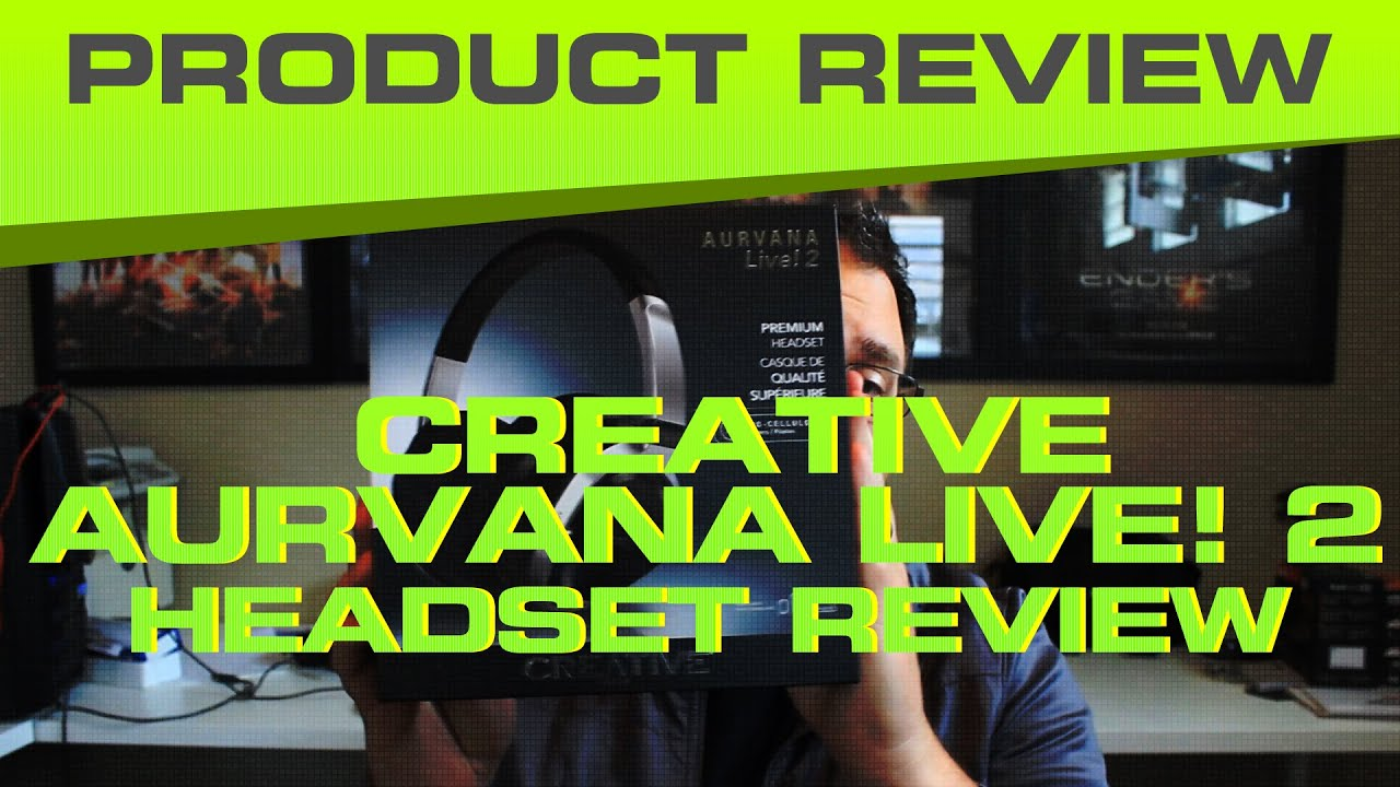 Creative Aurvana Live! 2 Unboxing Review - Good Under $100 Headset 2014