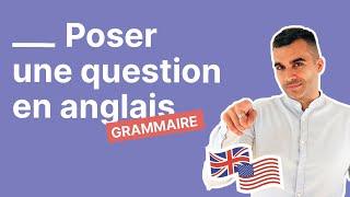 Comment poser une question en anglais : le mode d'emploi définitif
