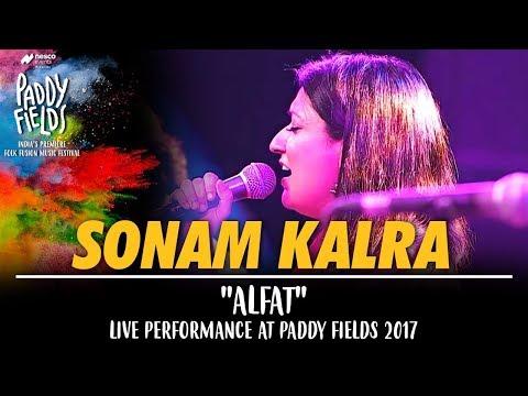 Sonam Kalra   Alfat Song   Live Performance at Paddy Fields 2017   Mumbai