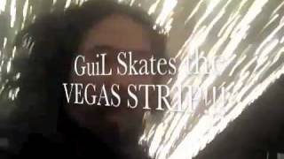 SKATEBOARDING the VEGAS STRIP @ Midnight with GuiL Claveria (Testing the Camera Phone)