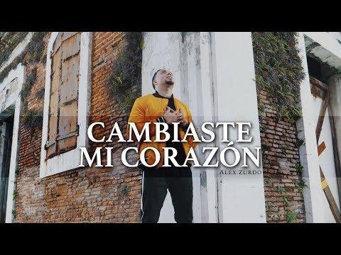 Alex Zurdo - Cambiaste Mi Corazón (Video Oficial)