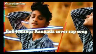 Full Feelings Kannada Rap Song /fan Made /ns Nandish /vinay