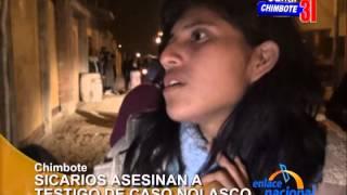 Chimbote: Sicarios asesinan a testigo clave en caso Nolasco