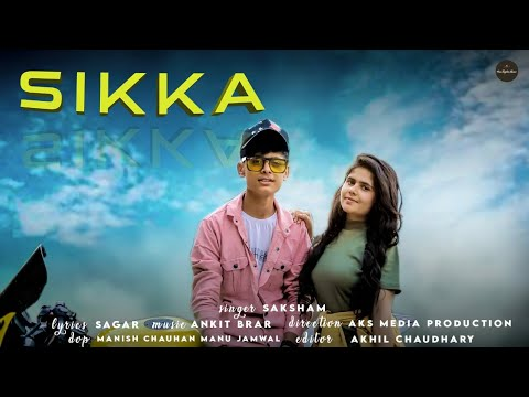 SIKKA || SAKSHAM RANA || NEW PUNJABI SONG || AKS MEDIA || HIM EAGLES MUSIC