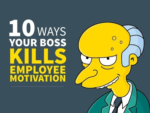 10 Ways Your Boss Kills Employee Motivation and Engagement
