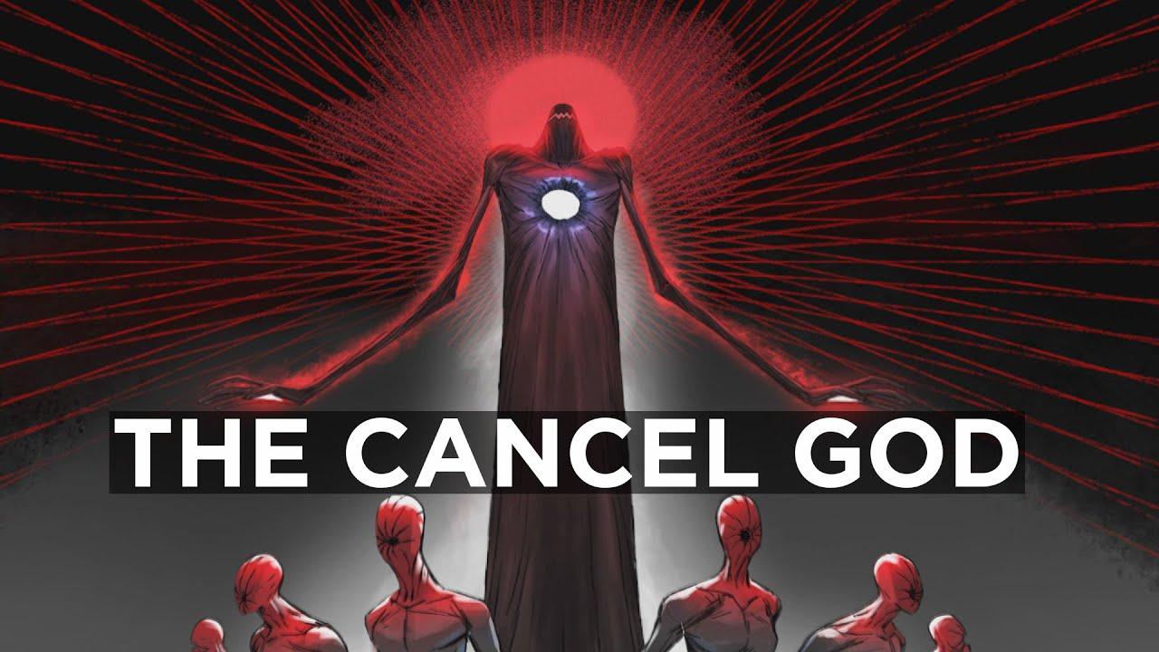 The Cancel God