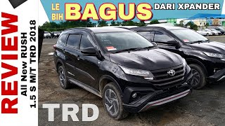 XPANDER KILLER - Review All New Rush TRD 2018 Toyota Indonesia