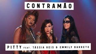 Baixar Pitty - Contramão (Feat. Tássia Reis e Emmily Barreto)