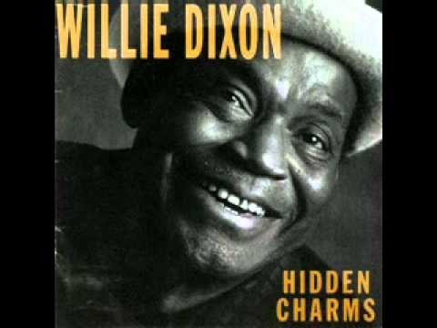 Willie Dixon - Blues you can