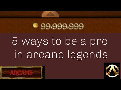 |Arcane Legends| 5 Ways To Be A Pro In AL!!