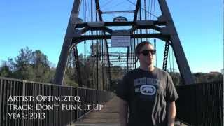 Optimiztiq - Don't Funk It Up (Official Music Video)